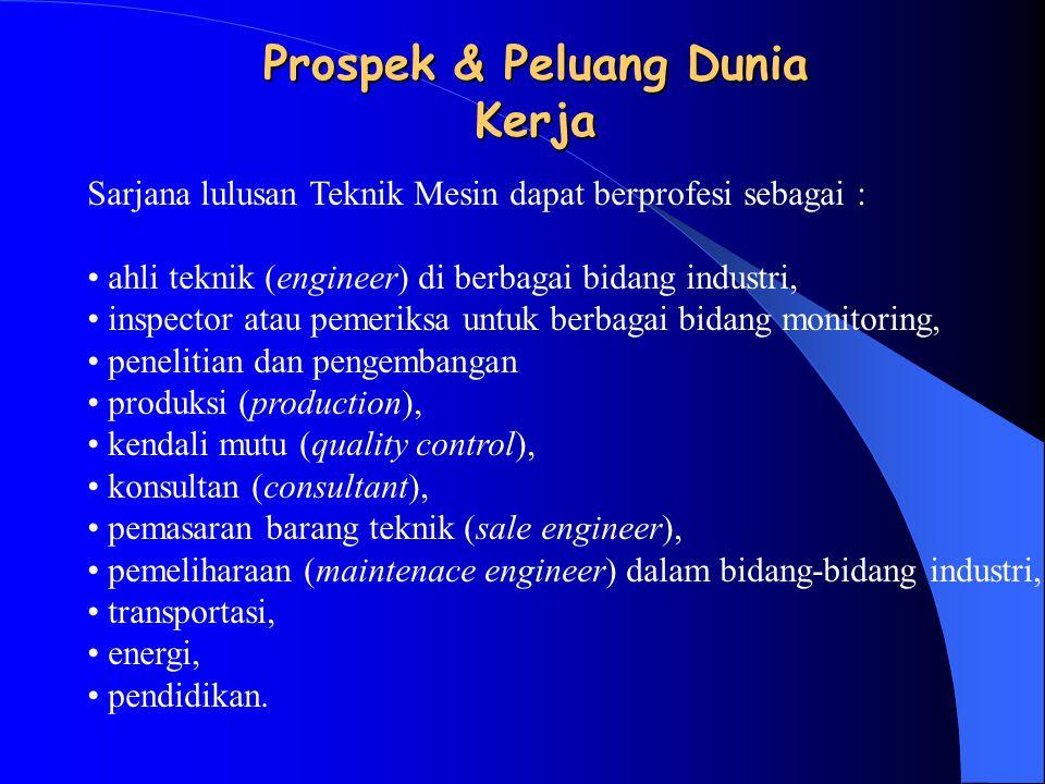 Prospek & Peluang Dunia Kerja
