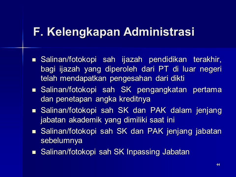 F. Kelengkapan Administrasi