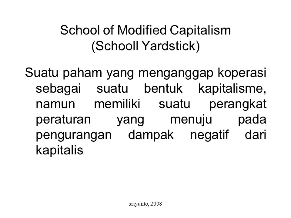 School of Modified Capitalism (Schooll Yardstick)