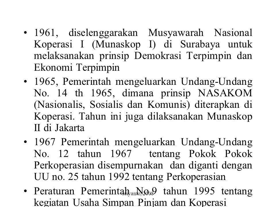 1961, diselenggarakan Musyawarah Nasional Koperasi I (Munaskop I) di Surabaya untuk melaksanakan prinsip Demokrasi Terpimpin dan Ekonomi Terpimpin