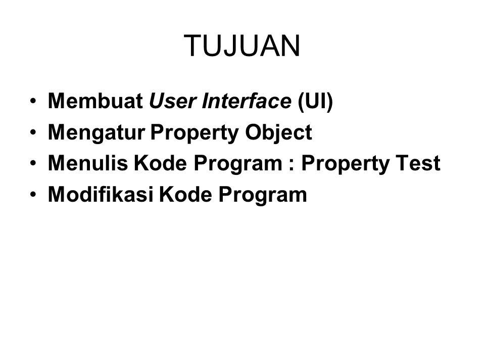 TUJUAN Membuat User Interface (UI) Mengatur Property Object
