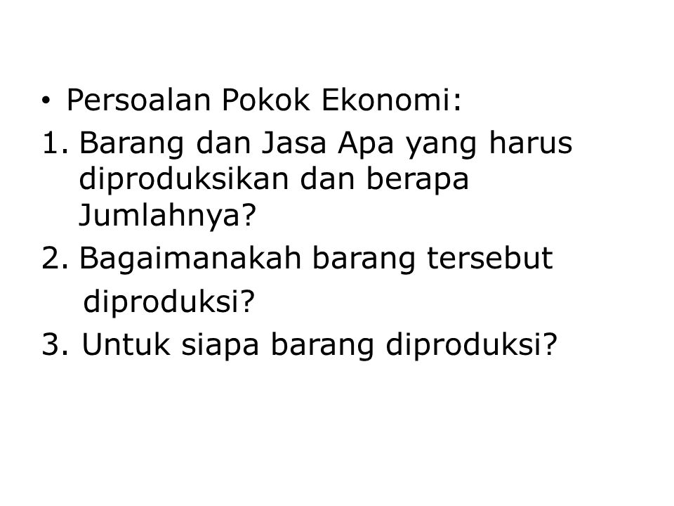 Persoalan Pokok Ekonomi: