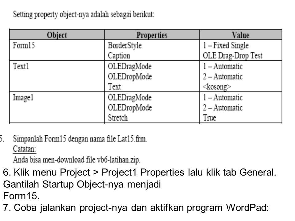 6. Klik menu Project > Project1 Properties lalu klik tab General