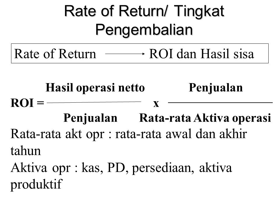 Rate of Return/ Tingkat Pengembalian