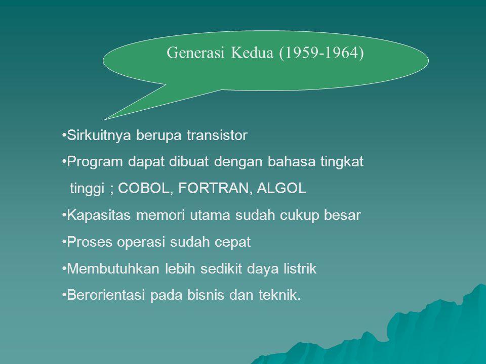 Generasi Kedua (1959-1964) Sirkuitnya berupa transistor