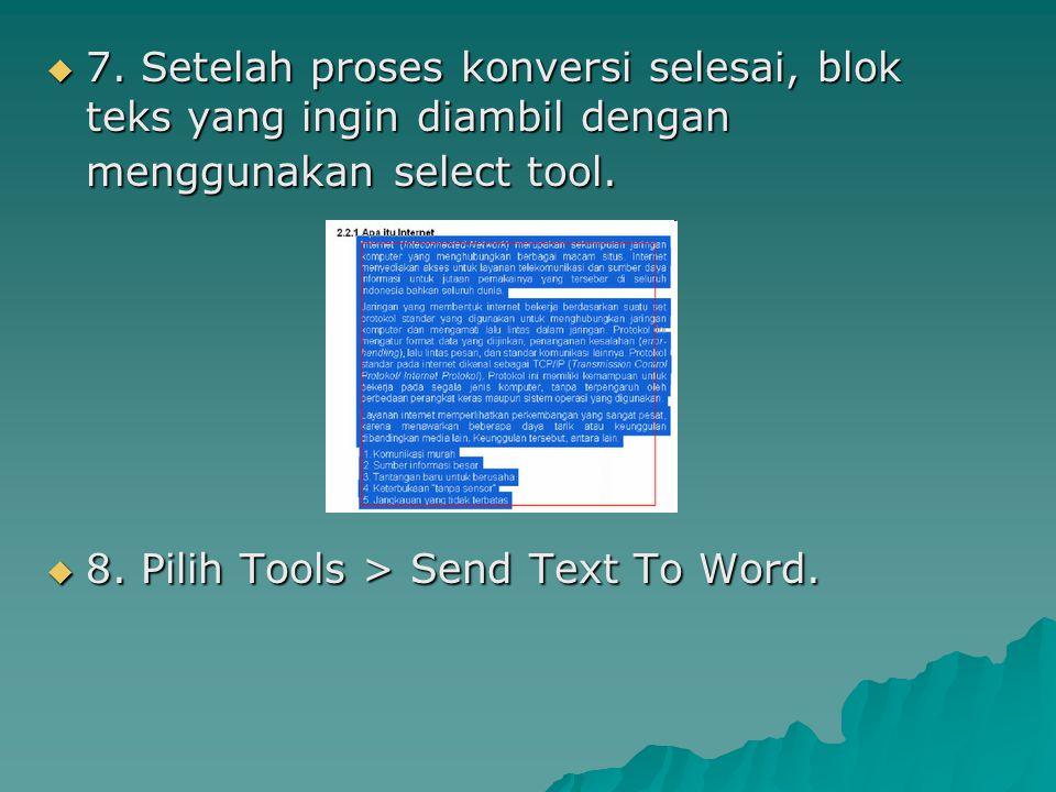 7. Setelah proses konversi selesai, blok teks yang ingin diambil dengan menggunakan select tool.