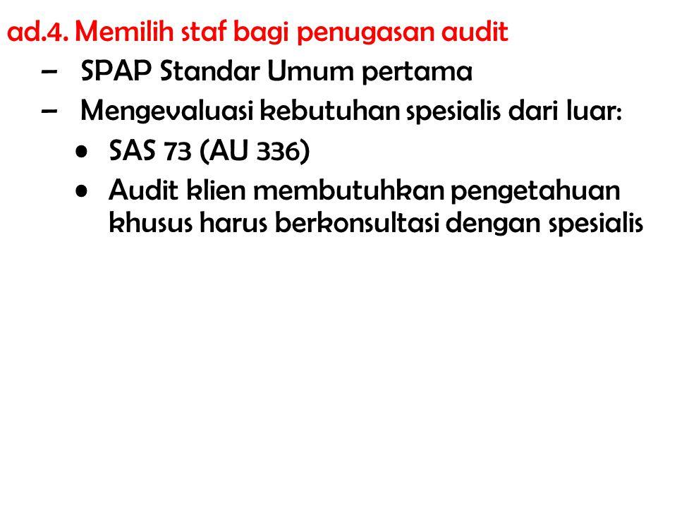 ad.4. Memilih staf bagi penugasan audit