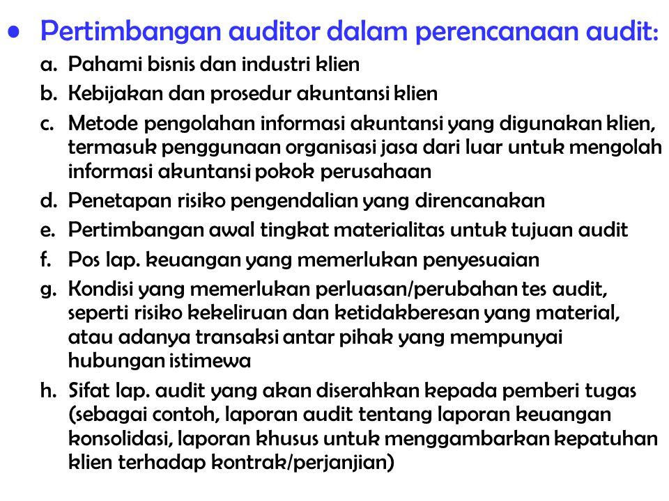 Pertimbangan auditor dalam perencanaan audit: