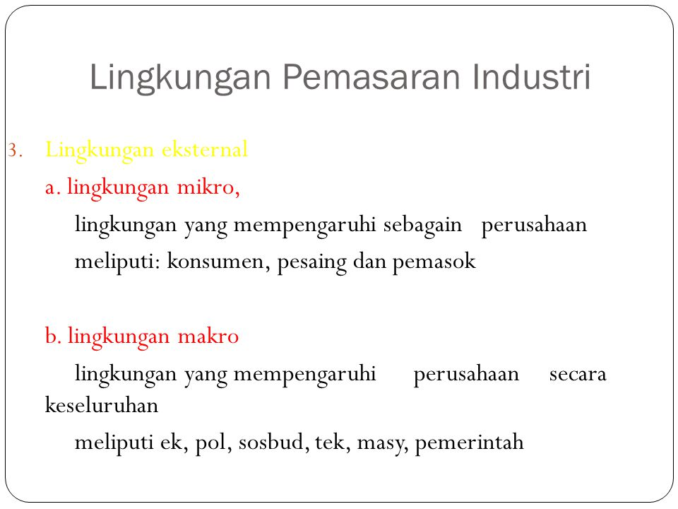 Lingkungan Pemasaran Industri