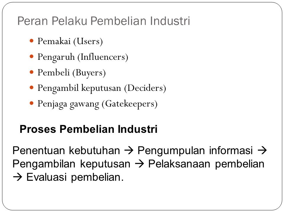 Peran Pelaku Pembelian Industri