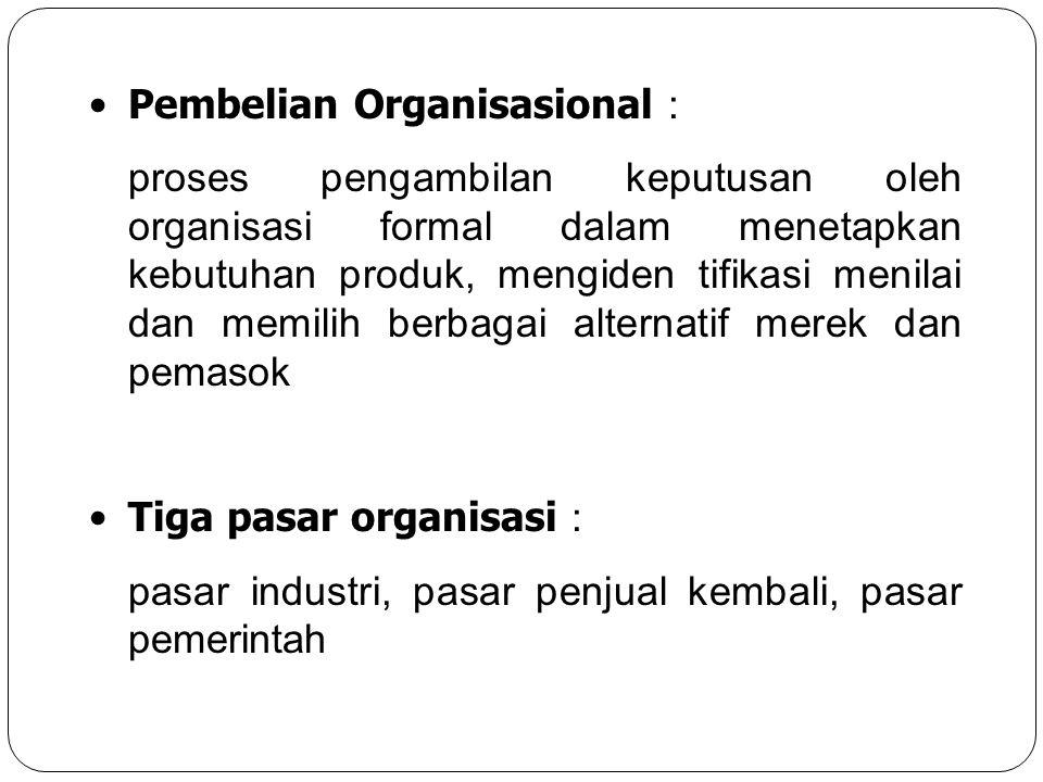Pembelian Organisasional :