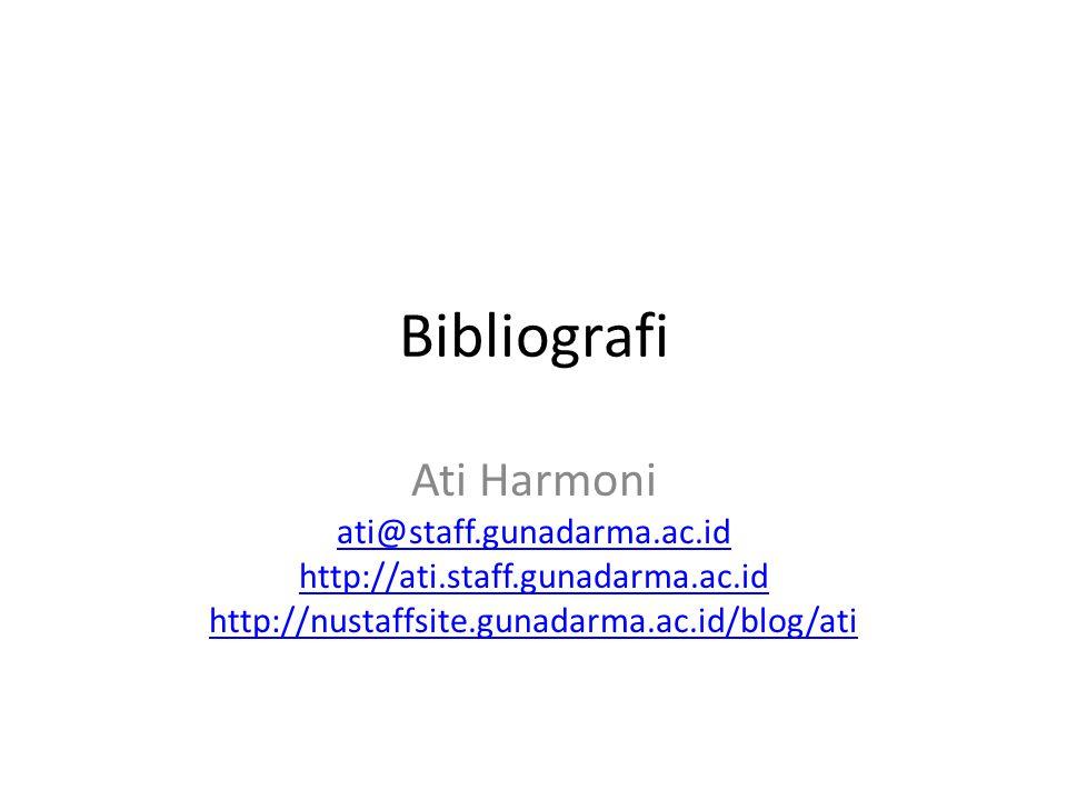 Bibliografi Ati Harmoni ati@staff.gunadarma.ac.id