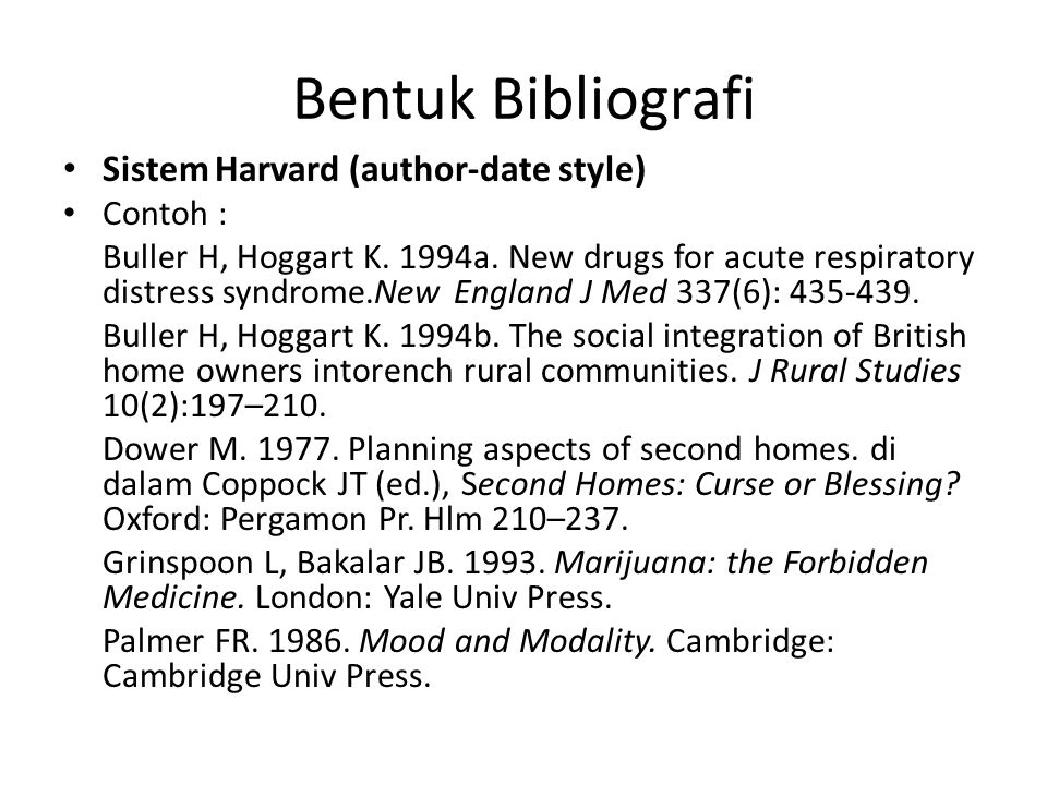 Bentuk Bibliografi Sistem Harvard (author-date style) Contoh :