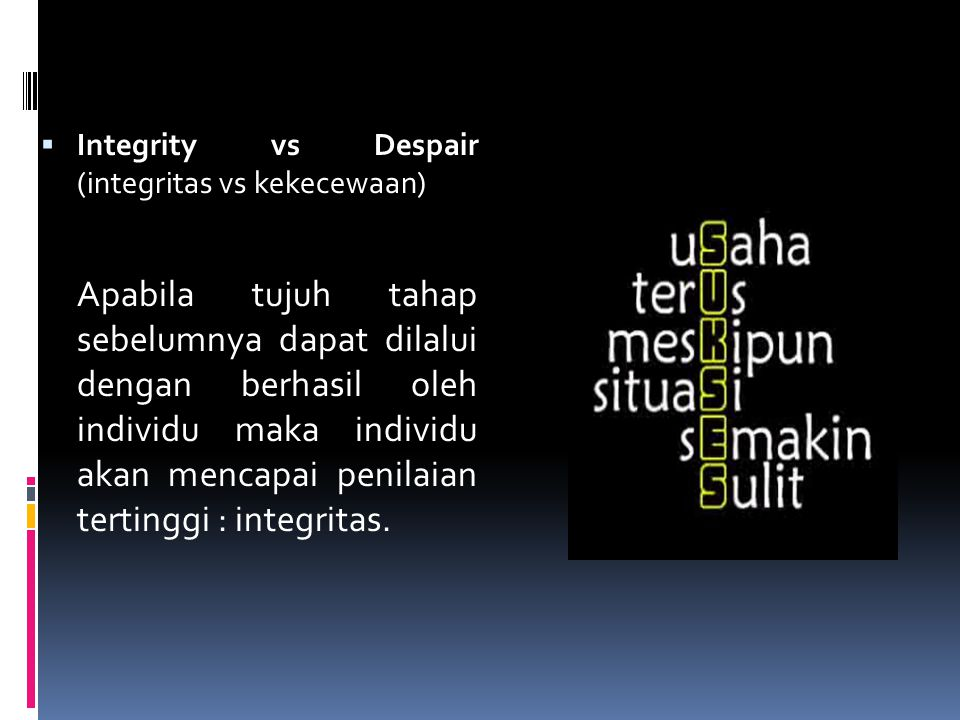 Integrity vs Despair (integritas vs kekecewaan)