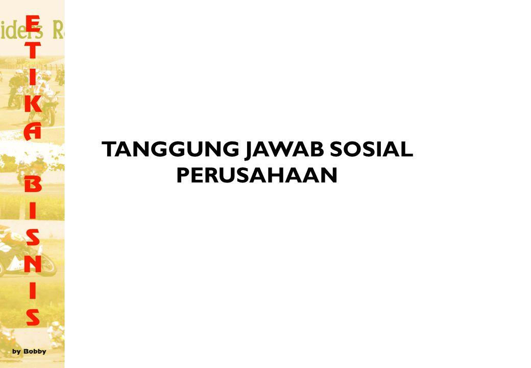 TANGGUNG JAWAB SOSIAL PERUSAHAAN
