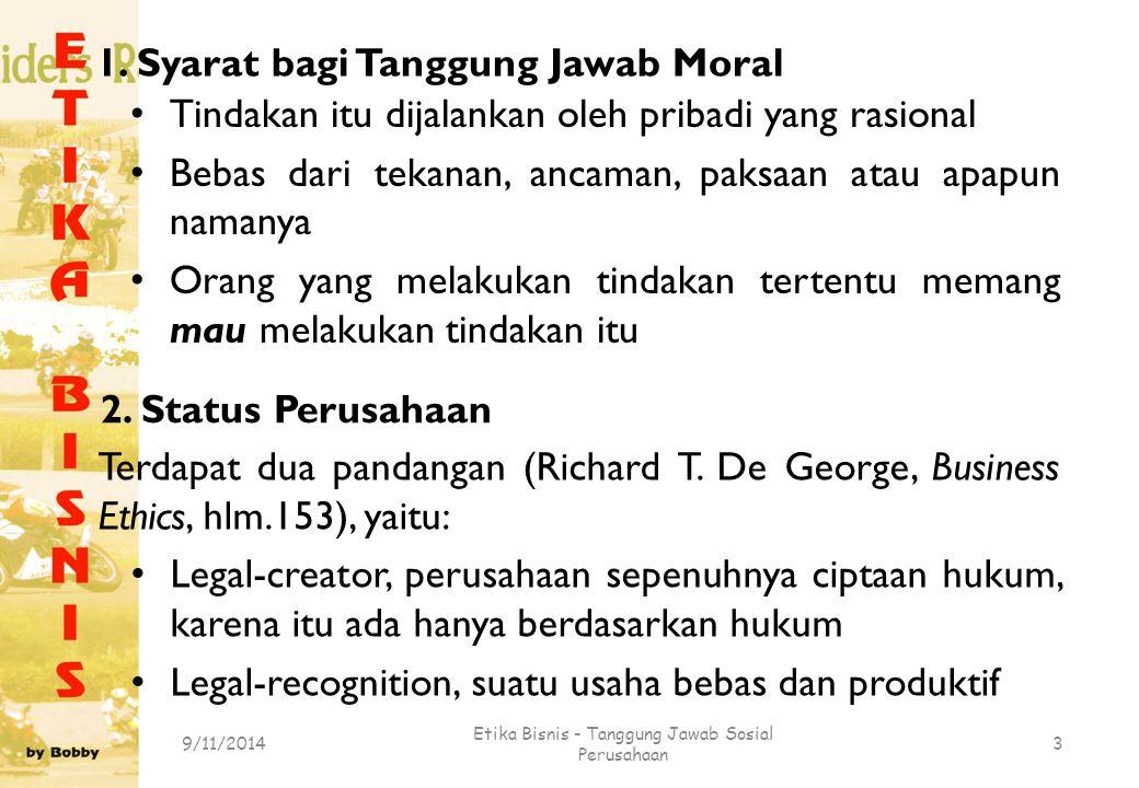 1. Syarat bagi Tanggung Jawab Moral