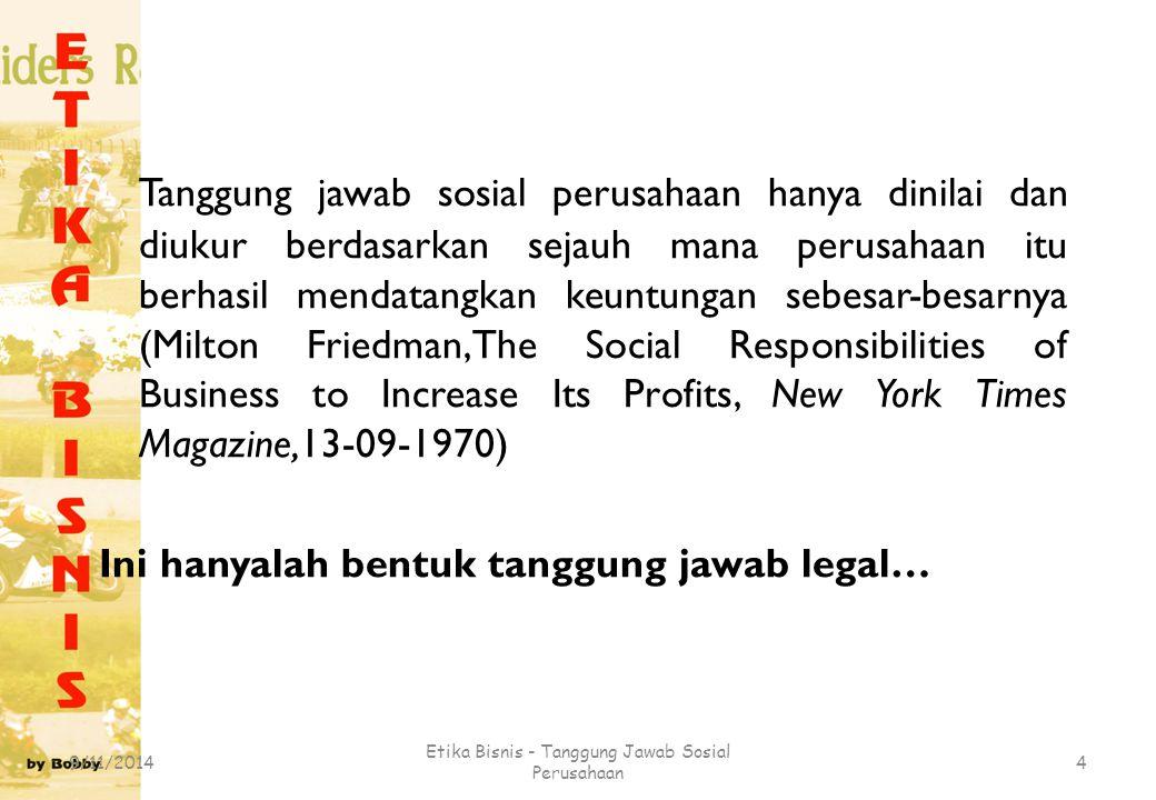 Etika Bisnis - Tanggung Jawab Sosial Perusahaan