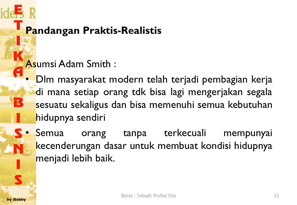 Pandangan Praktis-Realistis