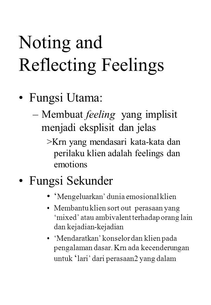 Noting and Reflecting Feelings