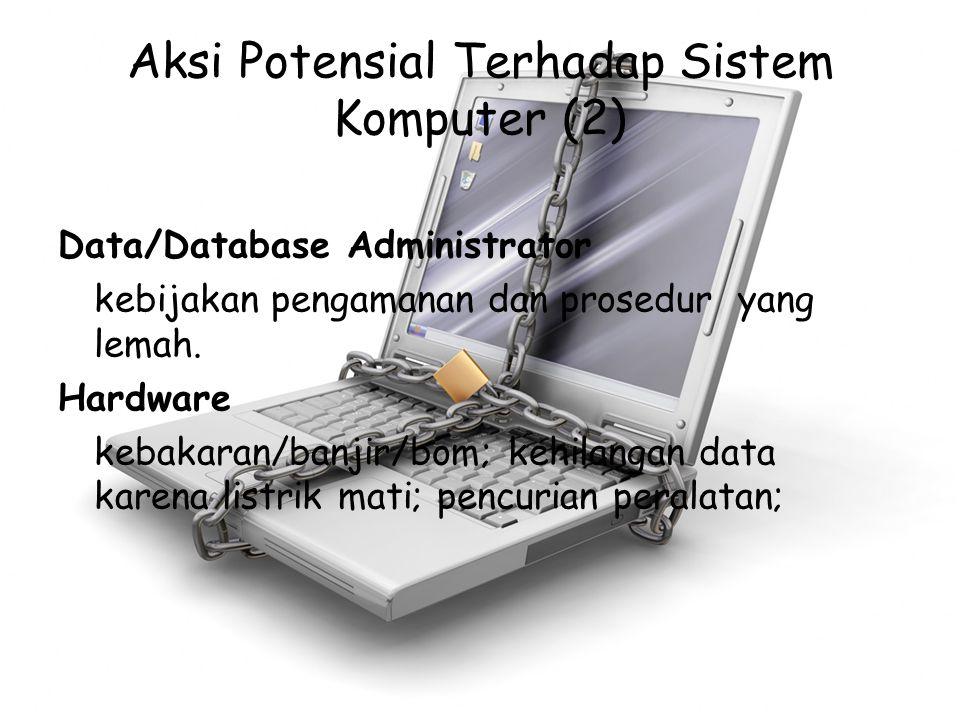 Aksi Potensial Terhadap Sistem Komputer (2)