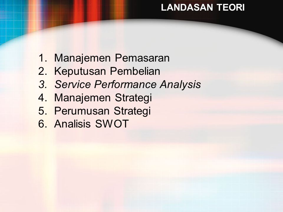 Service Performance Analysis Manajemen Strategi Perumusan Strategi