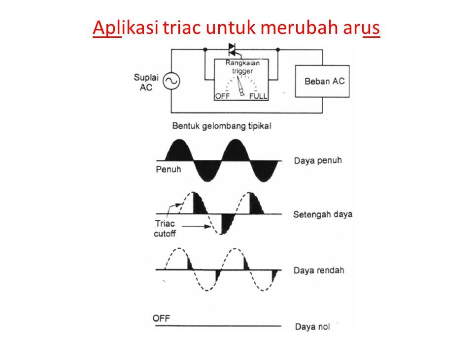Aplikasi triac untuk merubah arus