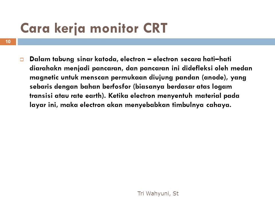 Cara kerja monitor CRT