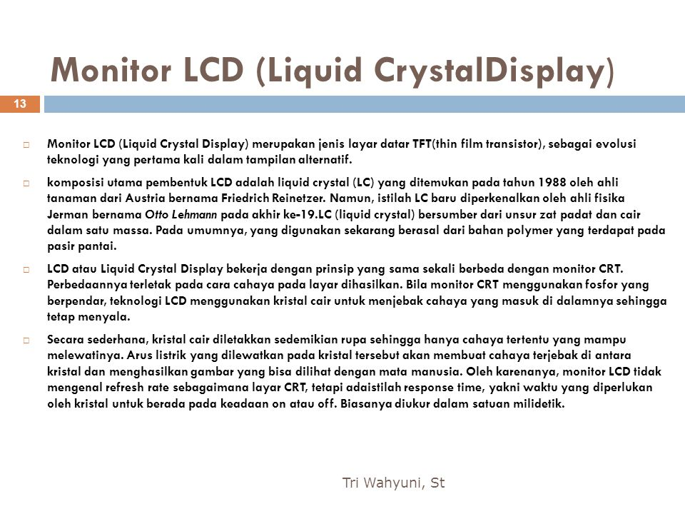 Monitor LCD (Liquid CrystalDisplay)