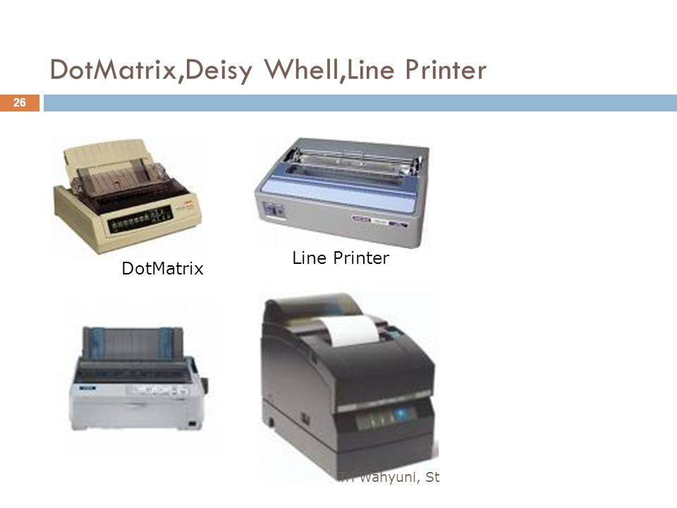 DotMatrix,Deisy Whell,Line Printer