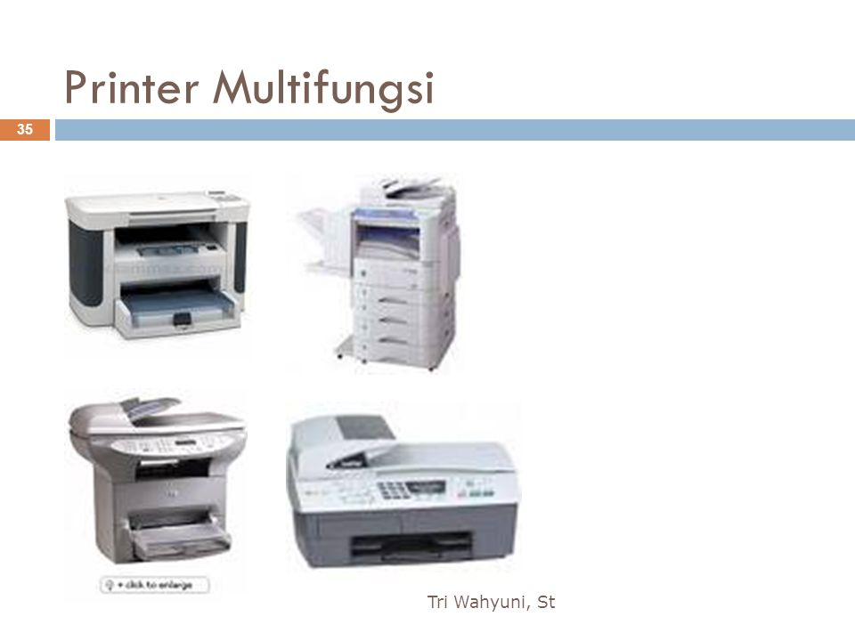 Printer Multifungsi Tri Wahyuni, St