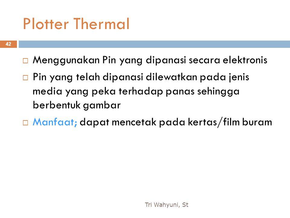 Plotter Thermal Menggunakan Pin yang dipanasi secara elektronis