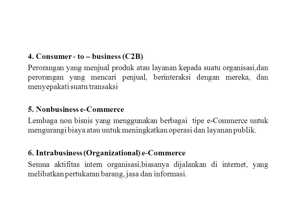 4. Consumer - to – business (C2B)
