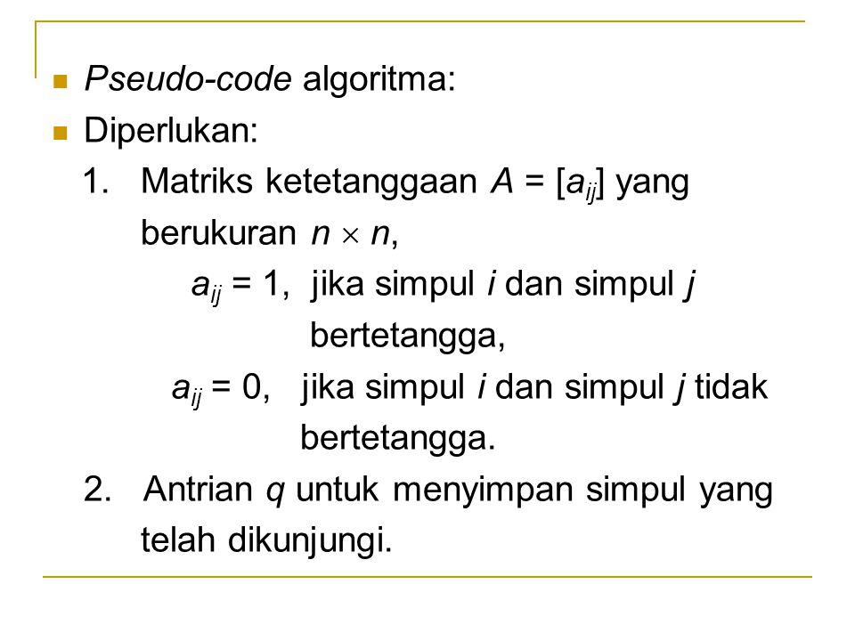 Pseudo-code algoritma: