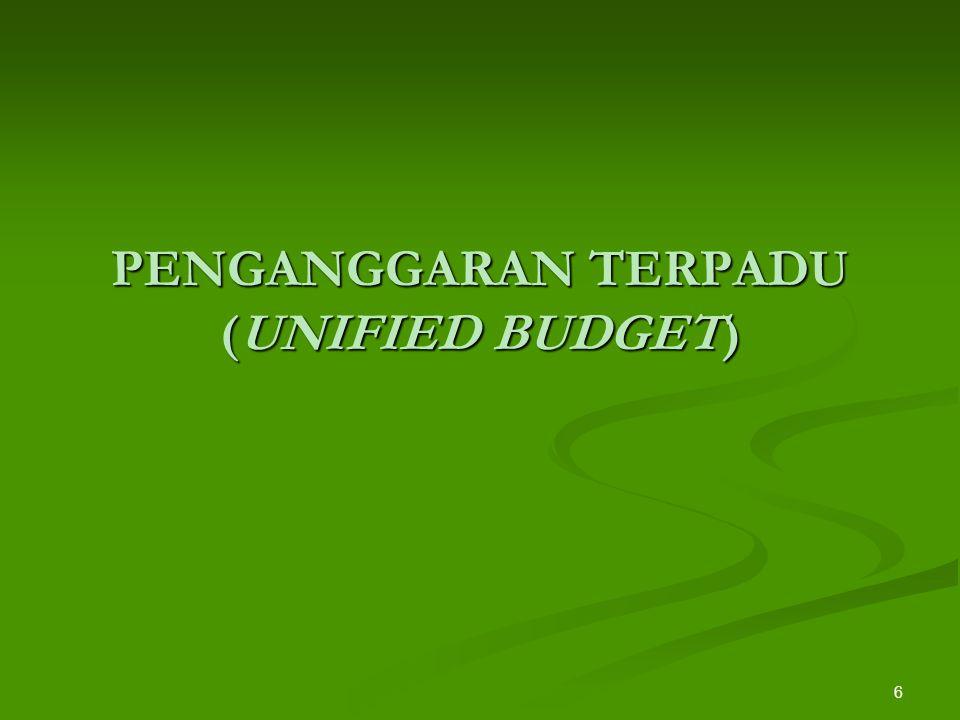 PENGANGGARAN TERPADU (UNIFIED BUDGET)