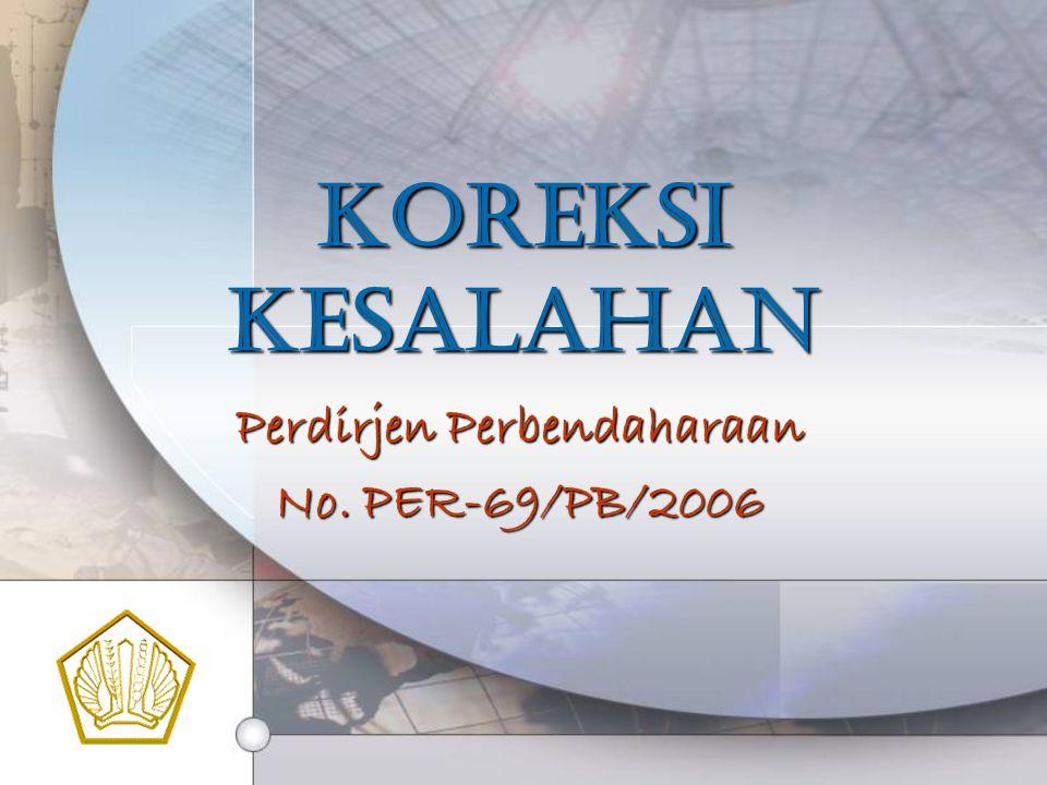 Perdirjen Perbendaharaan No. PER-69/PB/2006