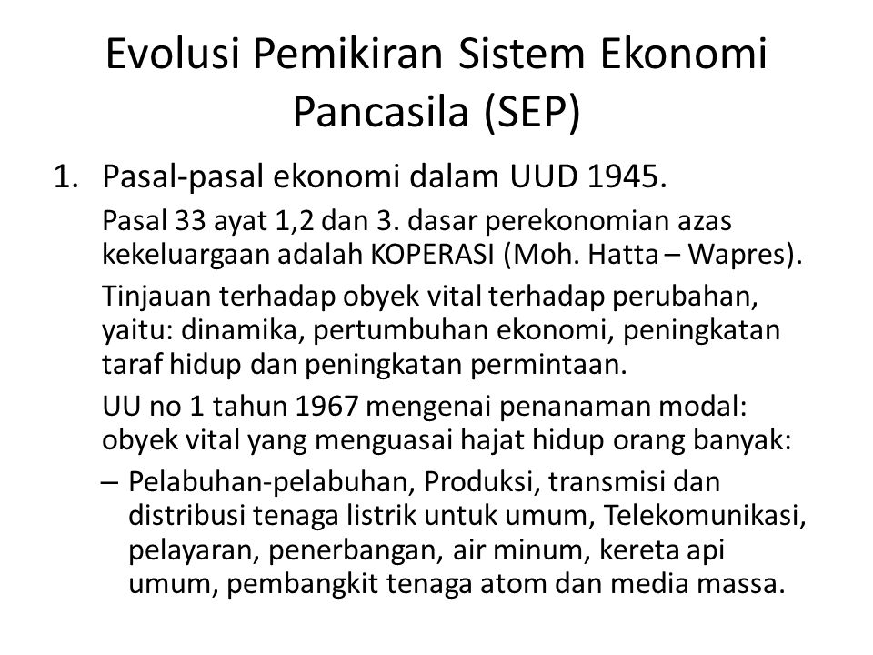 Evolusi Pemikiran Sistem Ekonomi Pancasila (SEP)