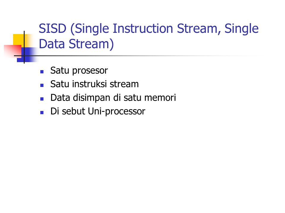 SISD (Single Instruction Stream, Single Data Stream)