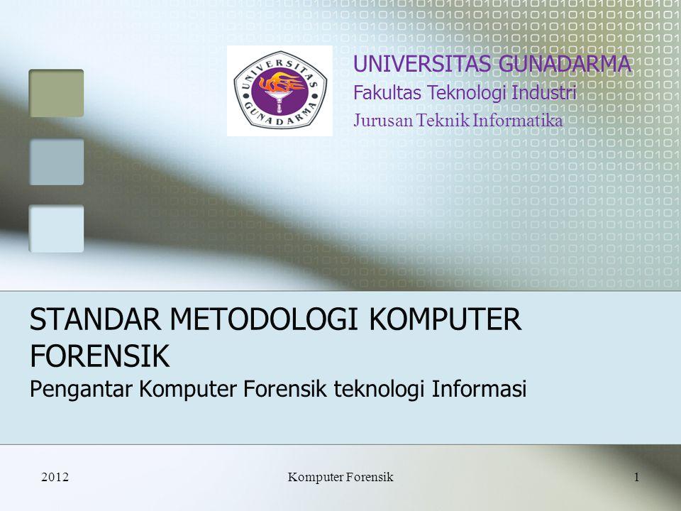 STANDAR METODOLOGI KOMPUTER FORENSIK