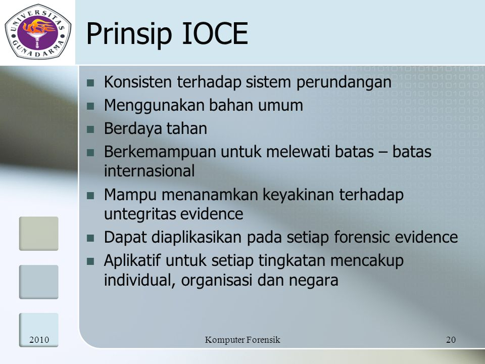 Prinsip IOCE Konsisten terhadap sistem perundangan