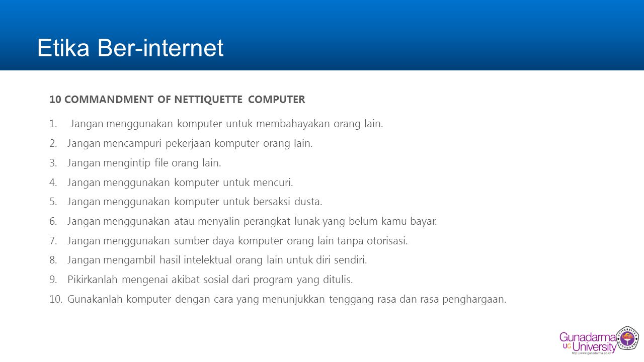 Etika Ber-internet 10 COMMANDMENT OF NETTIQUETTE COMPUTER