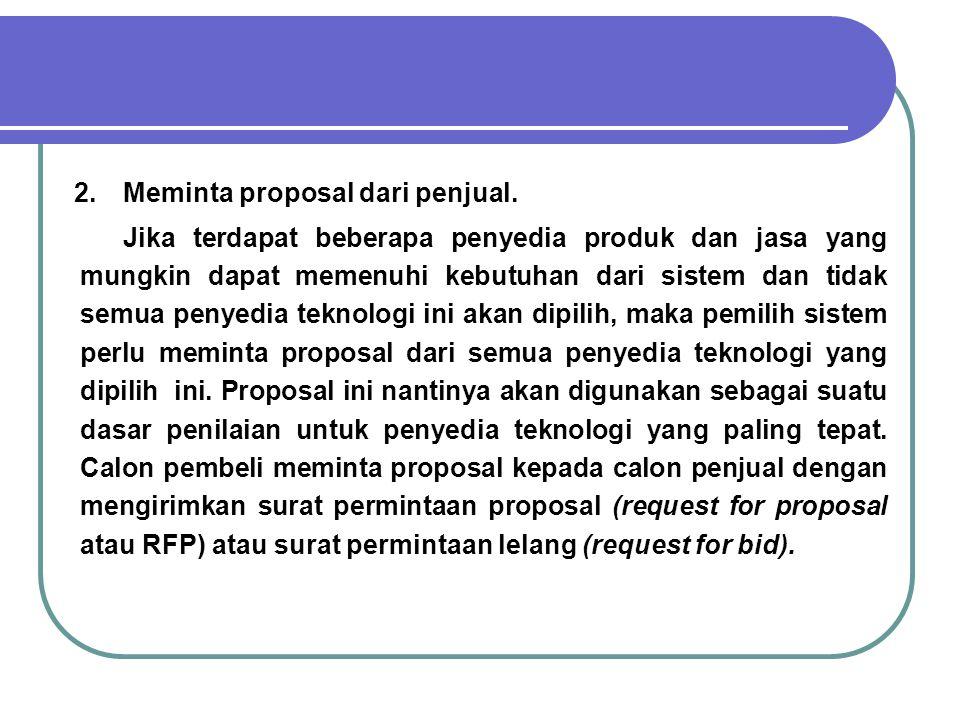 2. Meminta proposal dari penjual.