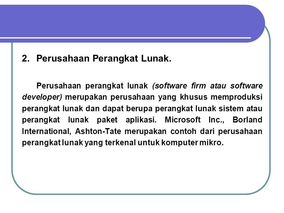 2. Perusahaan Perangkat Lunak.