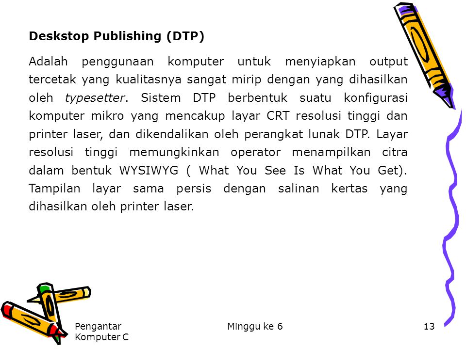 Deskstop Publishing (DTP)