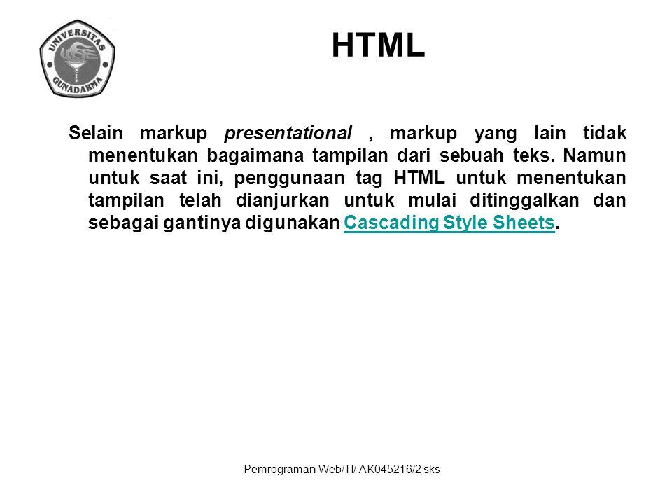 Pemrograman Web/TI/ AK045216/2 sks