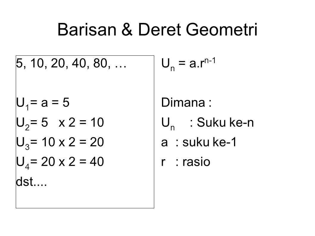 Barisan & Deret Geometri