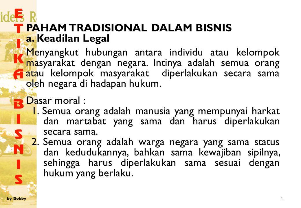 PAHAM TRADISIONAL DALAM BISNIS