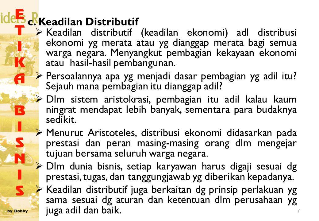 c. Keadilan Distributif