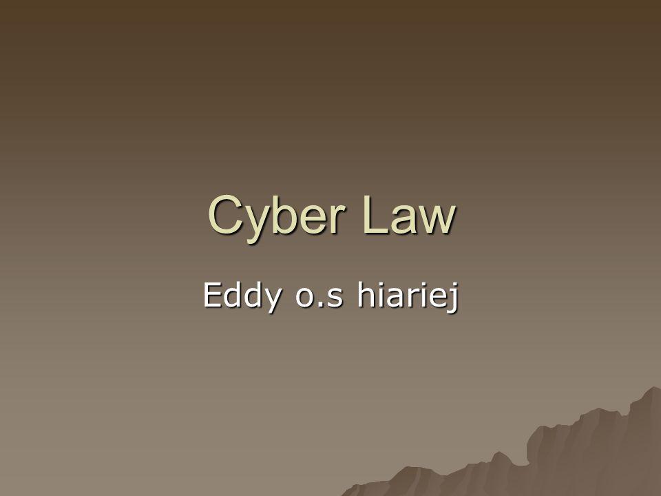 Cyber Law Eddy o.s hiariej