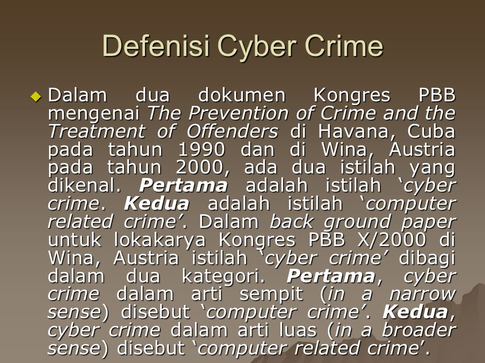 Defenisi Cyber Crime