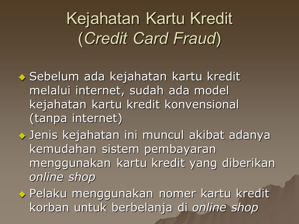 Kejahatan Kartu Kredit (Credit Card Fraud)